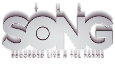 The Song – Recorded Live @ TGL Farms – Digital Exclusives