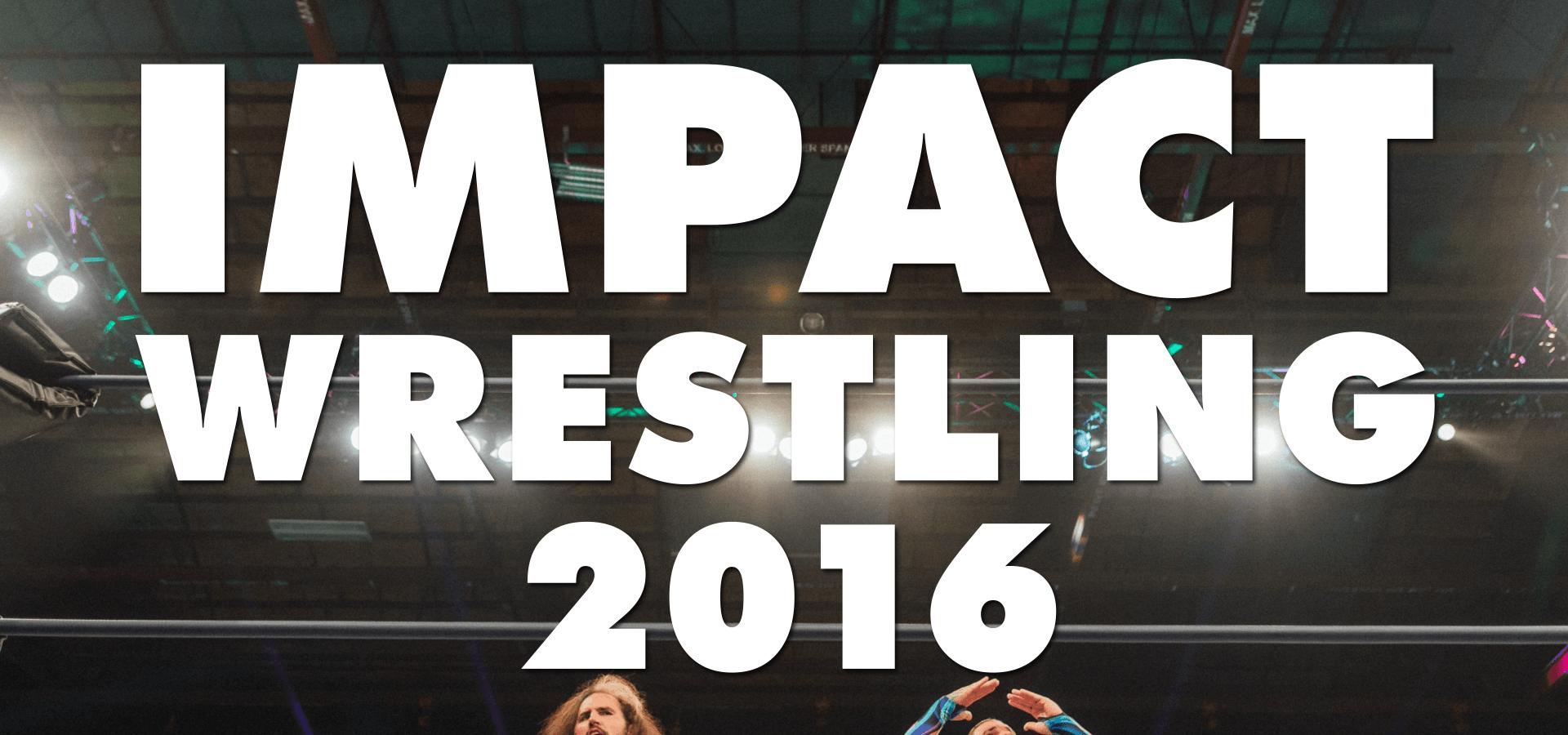 IMPACT! Wrestling (2016)