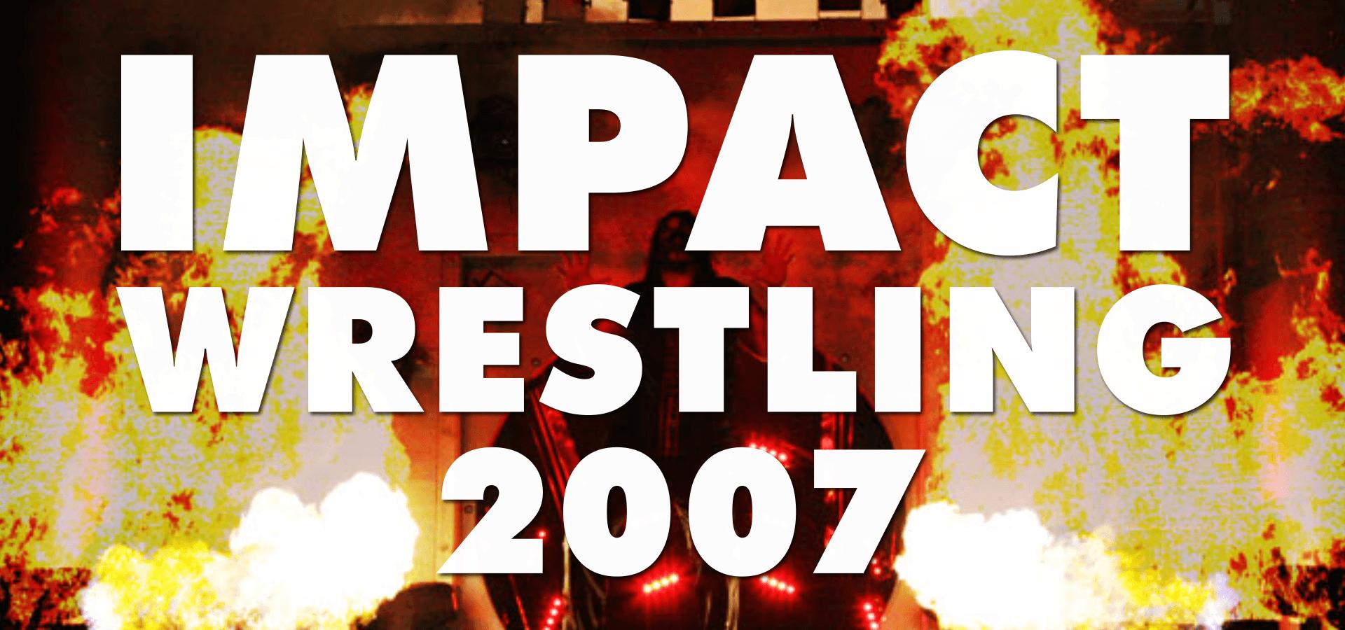 IMPACT! Wrestling (2007)