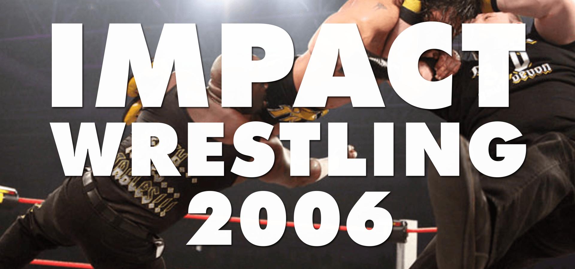 IMPACT! Wrestling (2006)