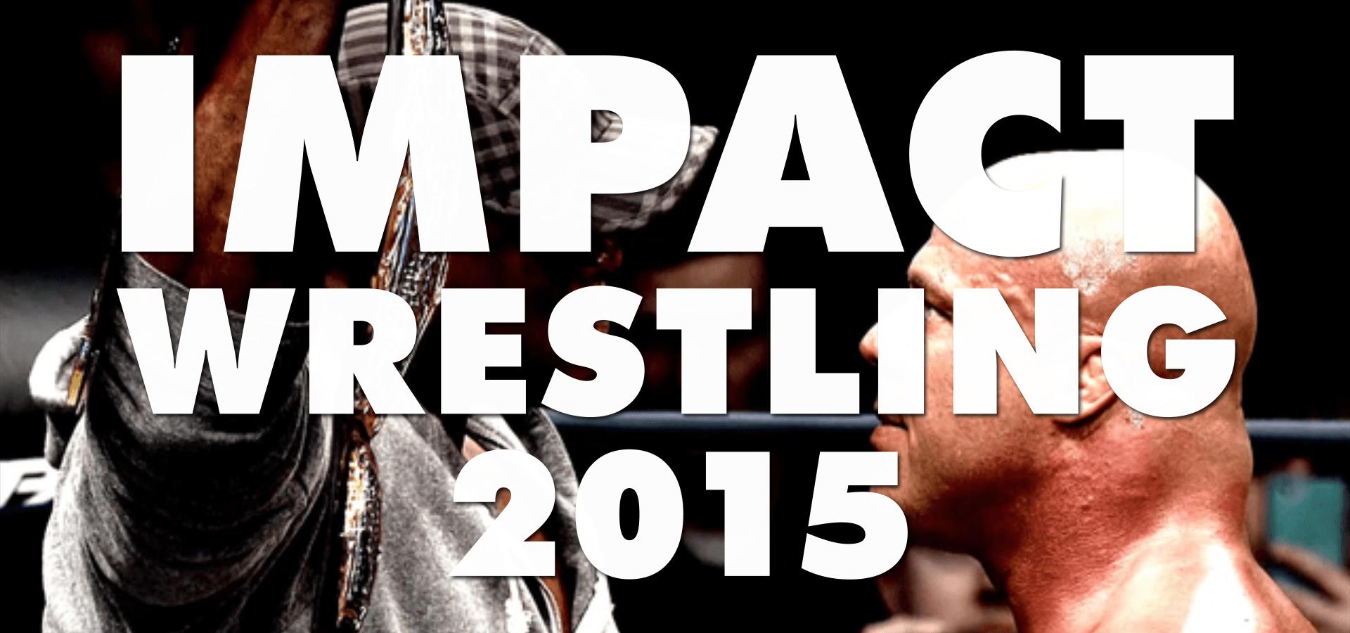 IMPACT! Wrestling (2015)