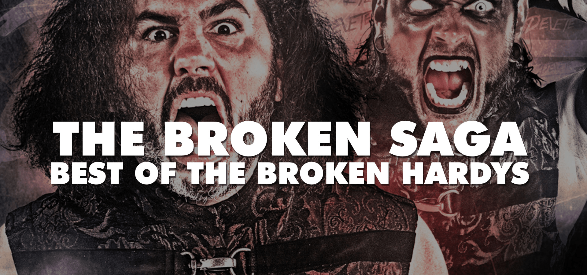 The Broken Saga: Best of the Broken Hardys