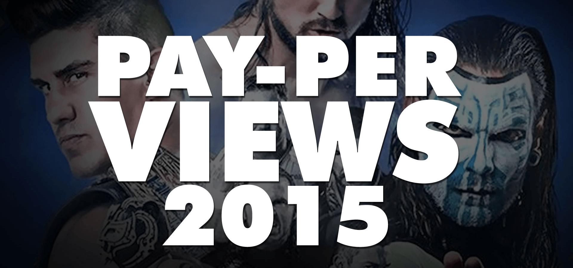 Pay-Per-Views (2015)