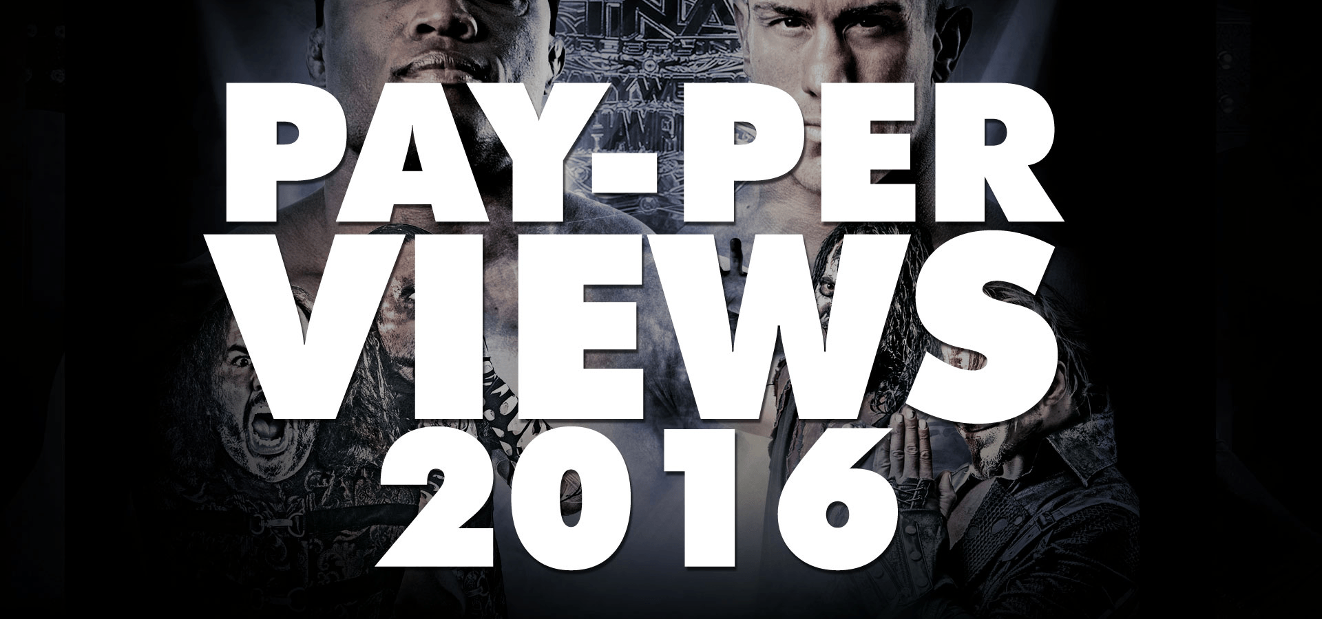 Pay-Per-Views (2016)