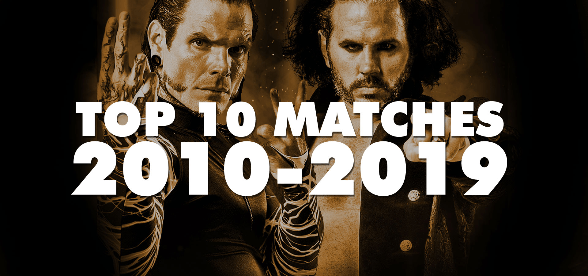 Top 10 Matches of the Decade 2010-2019