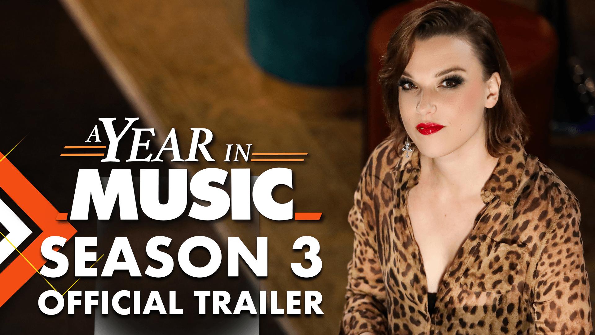 A Year in Music | Season 3 Trailer