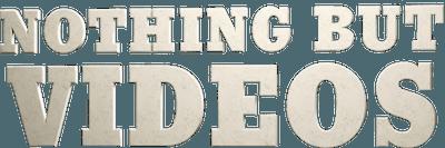 Nothing But Videos – Season 1