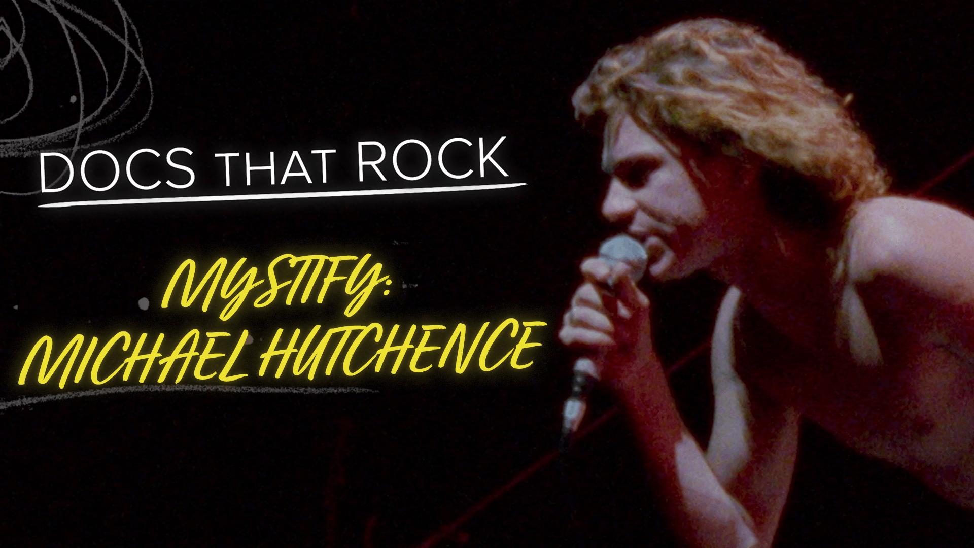 Mystify: Michael Hutchence Trailer | Docs That Rock