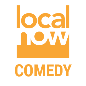 Local Now Comedy