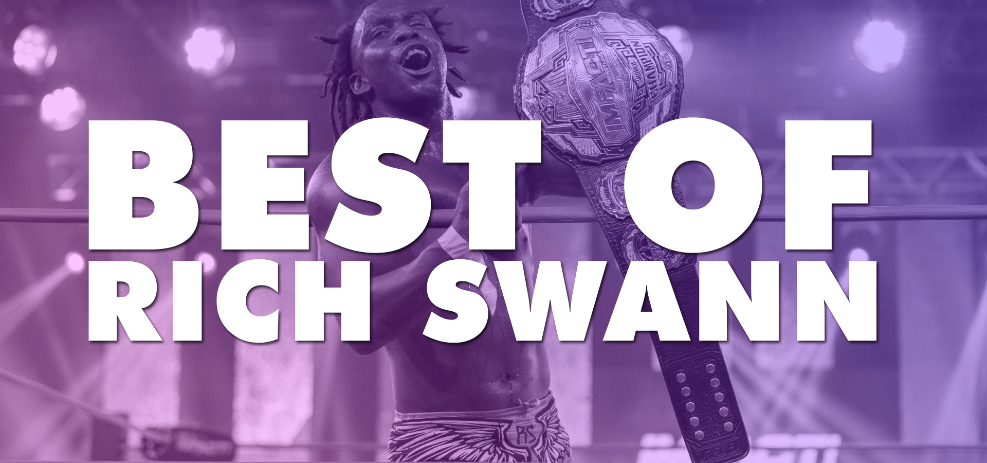 Best Of Rich Swann