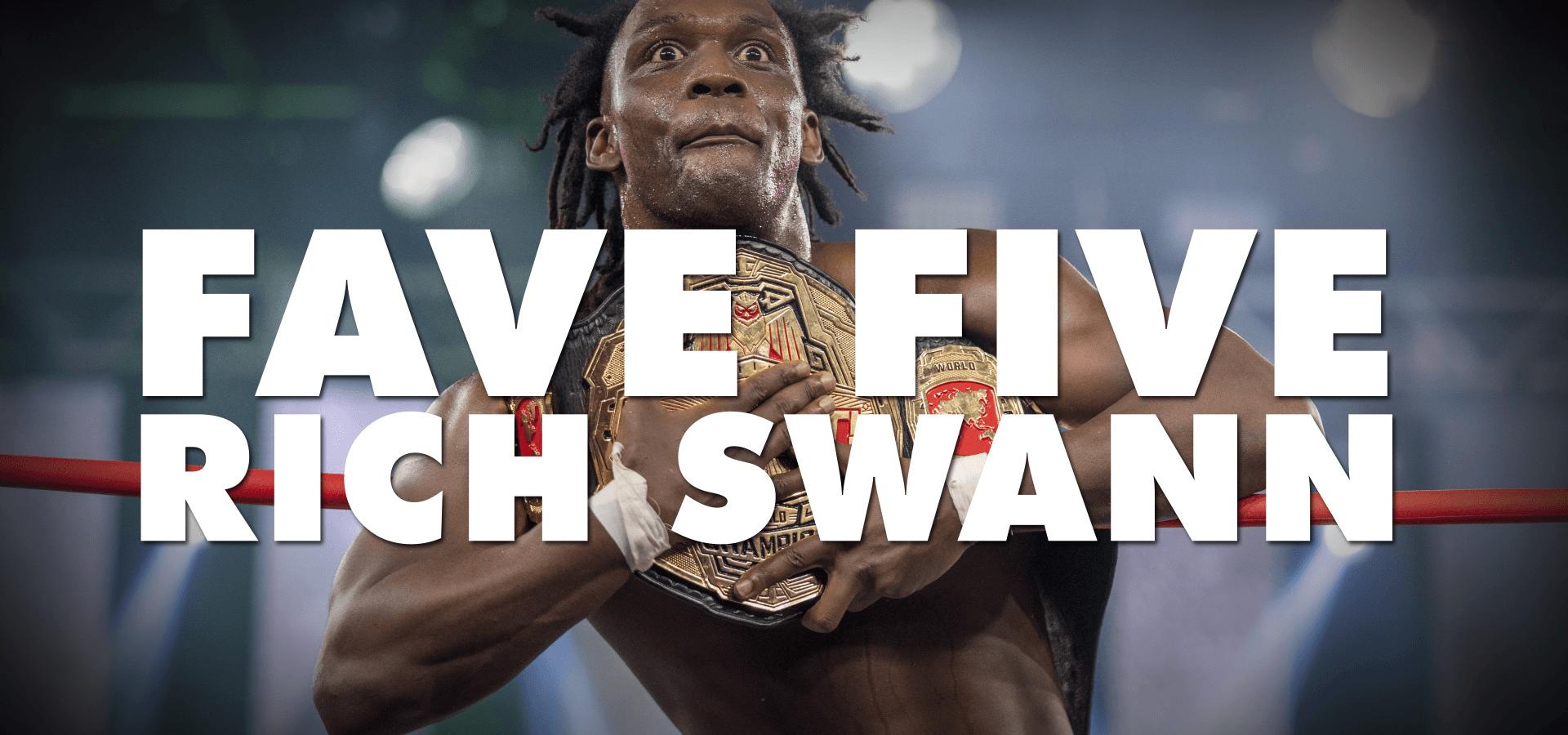 Fave Five: Rich Swann
