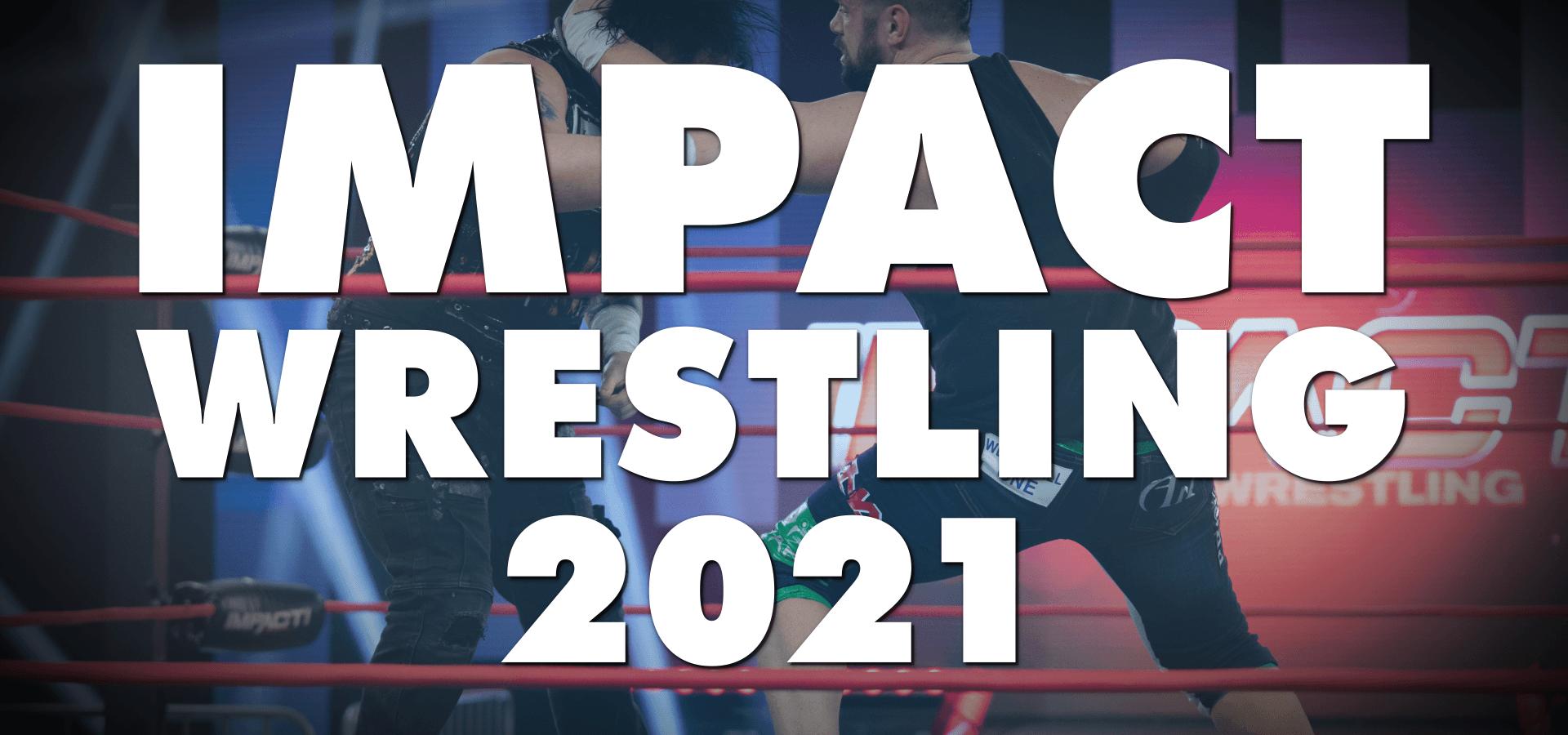 IMPACT! Wrestling (2021)