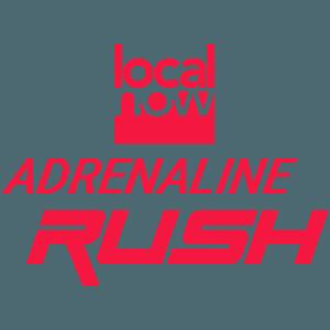 Local Now Adrenaline Rush