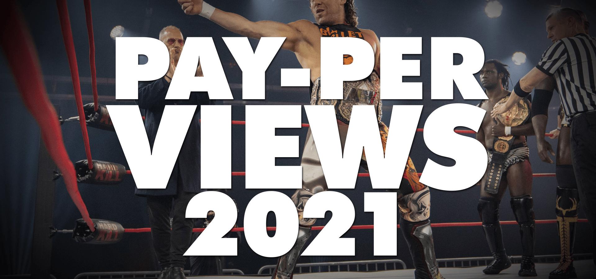 Pay-Per-Views (2021)