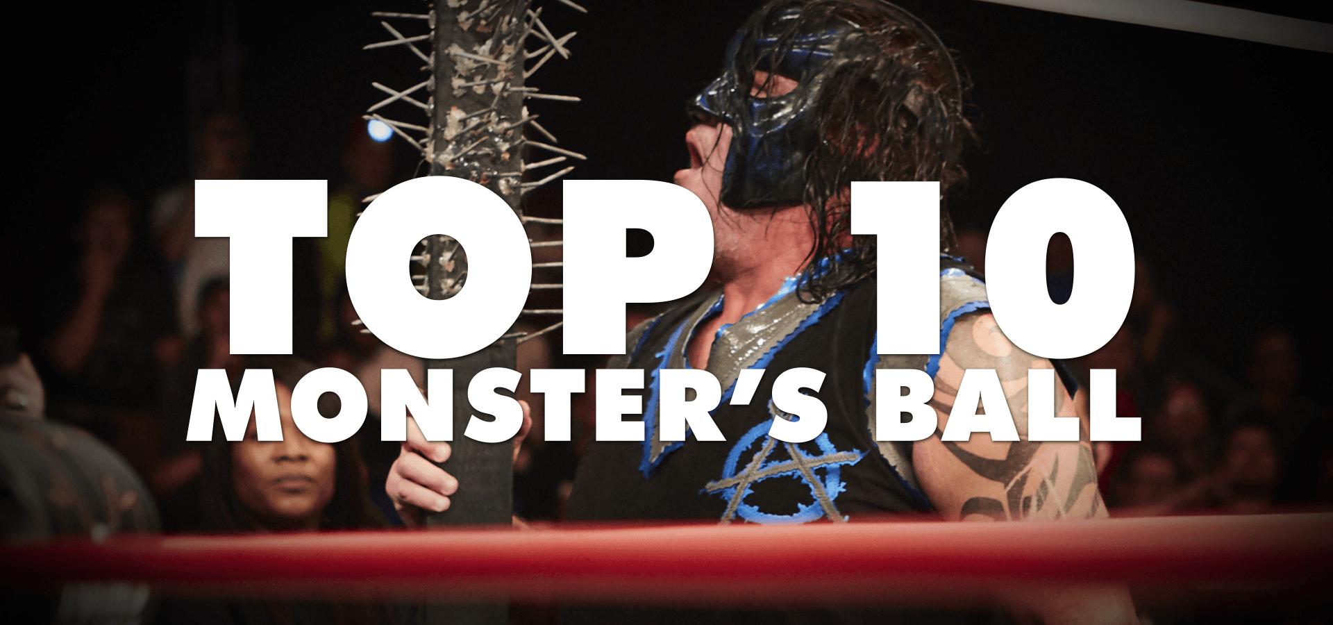 Top 10 Monster's Ball