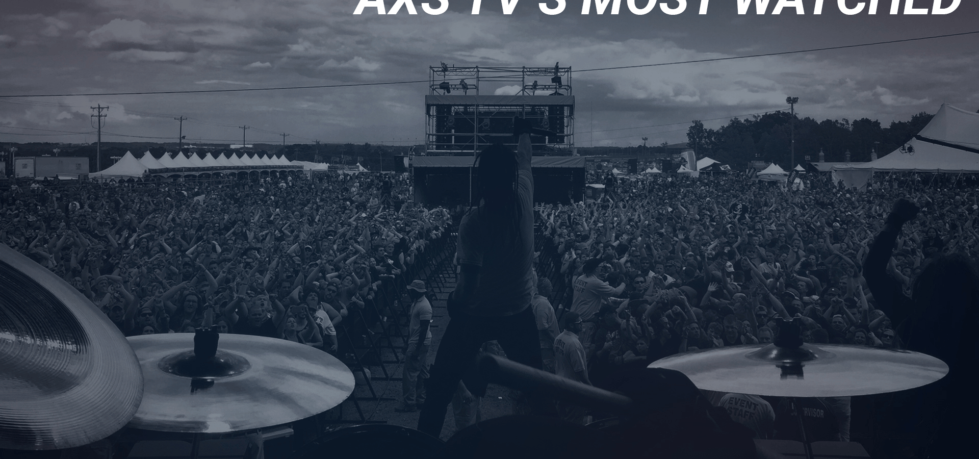 AXS TV's Most Watched