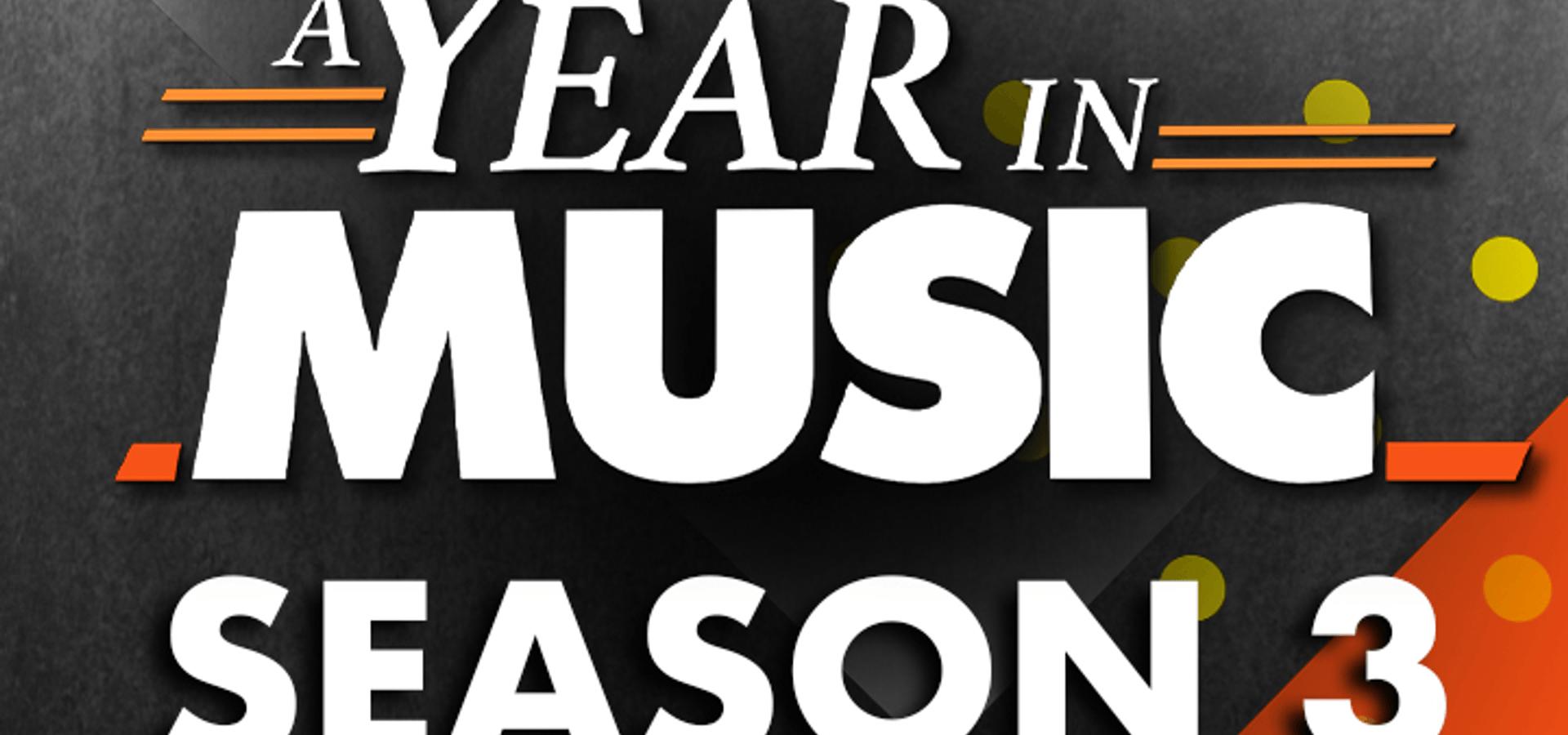 A Year In Music – Season 3