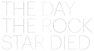 The Day The Rock Star Died – Season 1
