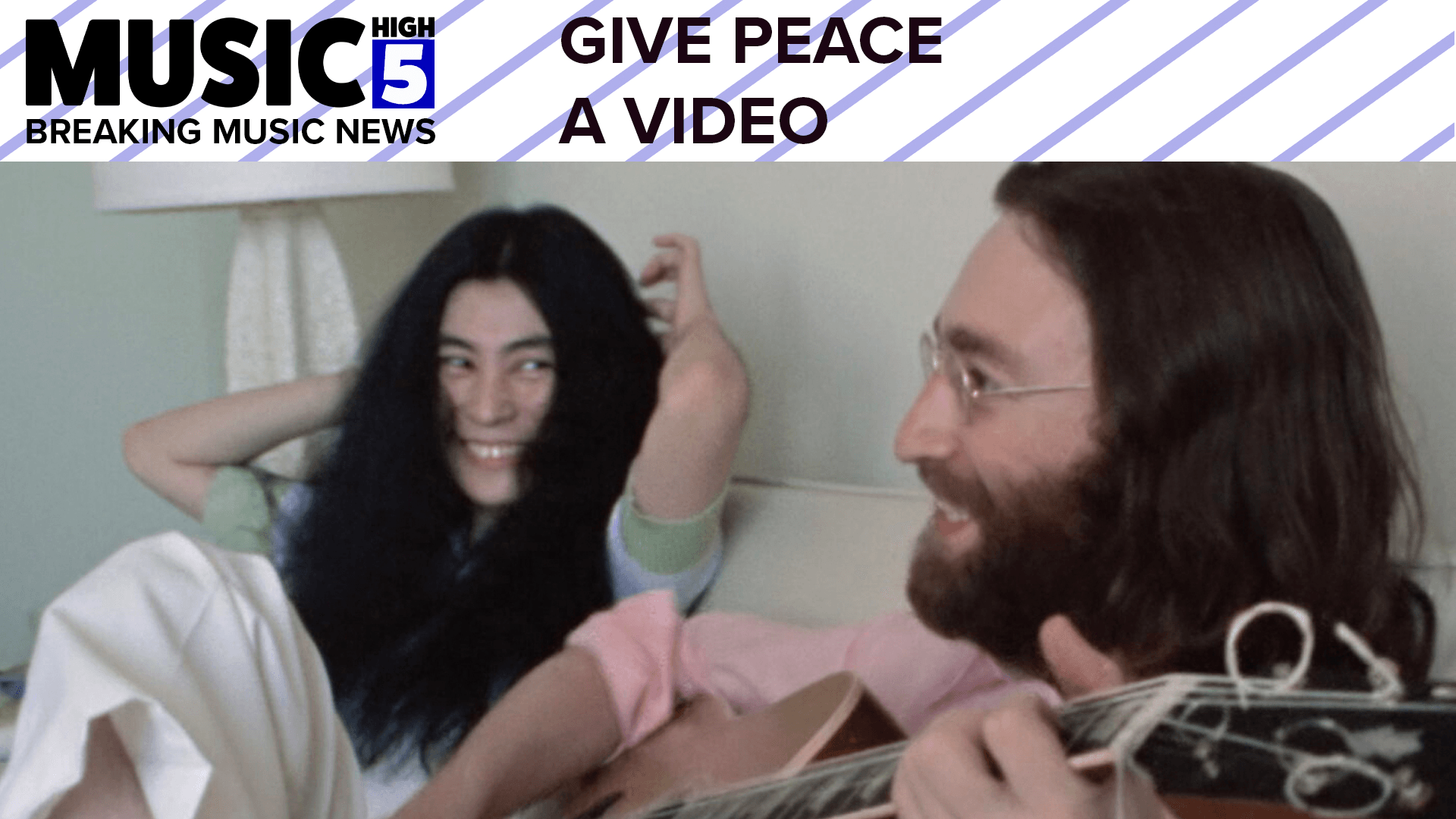 Give Peace A Video with NEVER BEFORE SEEN Lennon | Music High 5