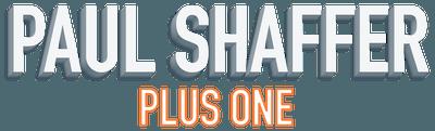 Paul Shaffer Plus One