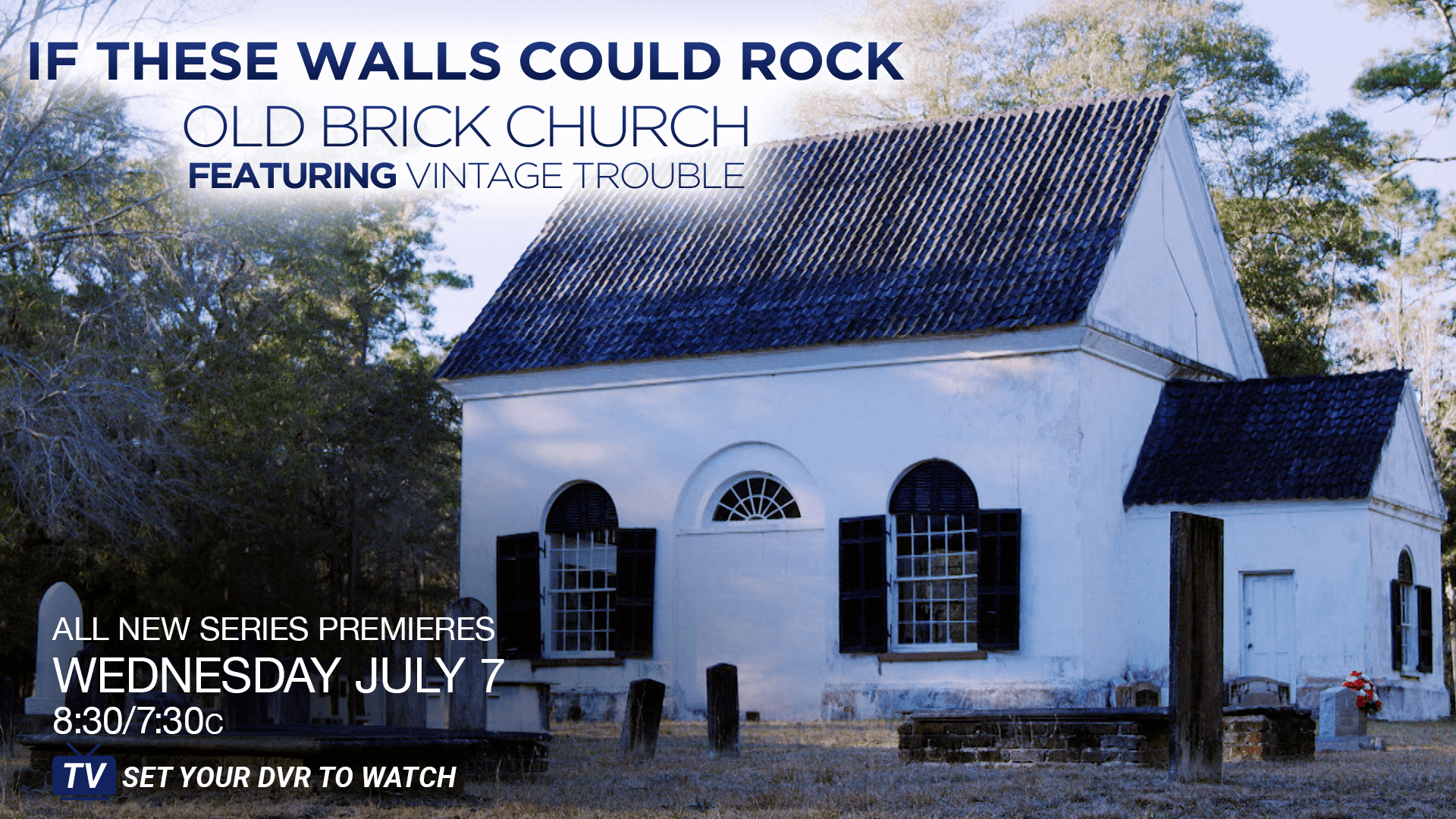 If These Walls Could Rock   New Series on AXS TV