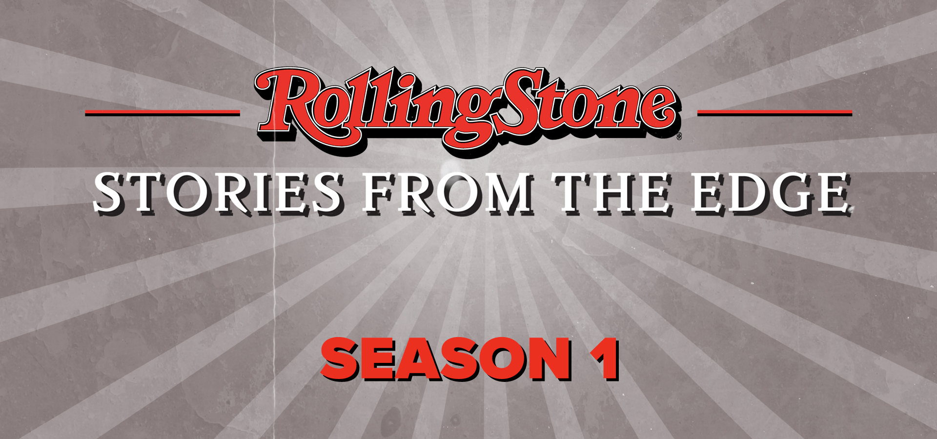 Rolling Stone: Stories from the Edge – Season 1
