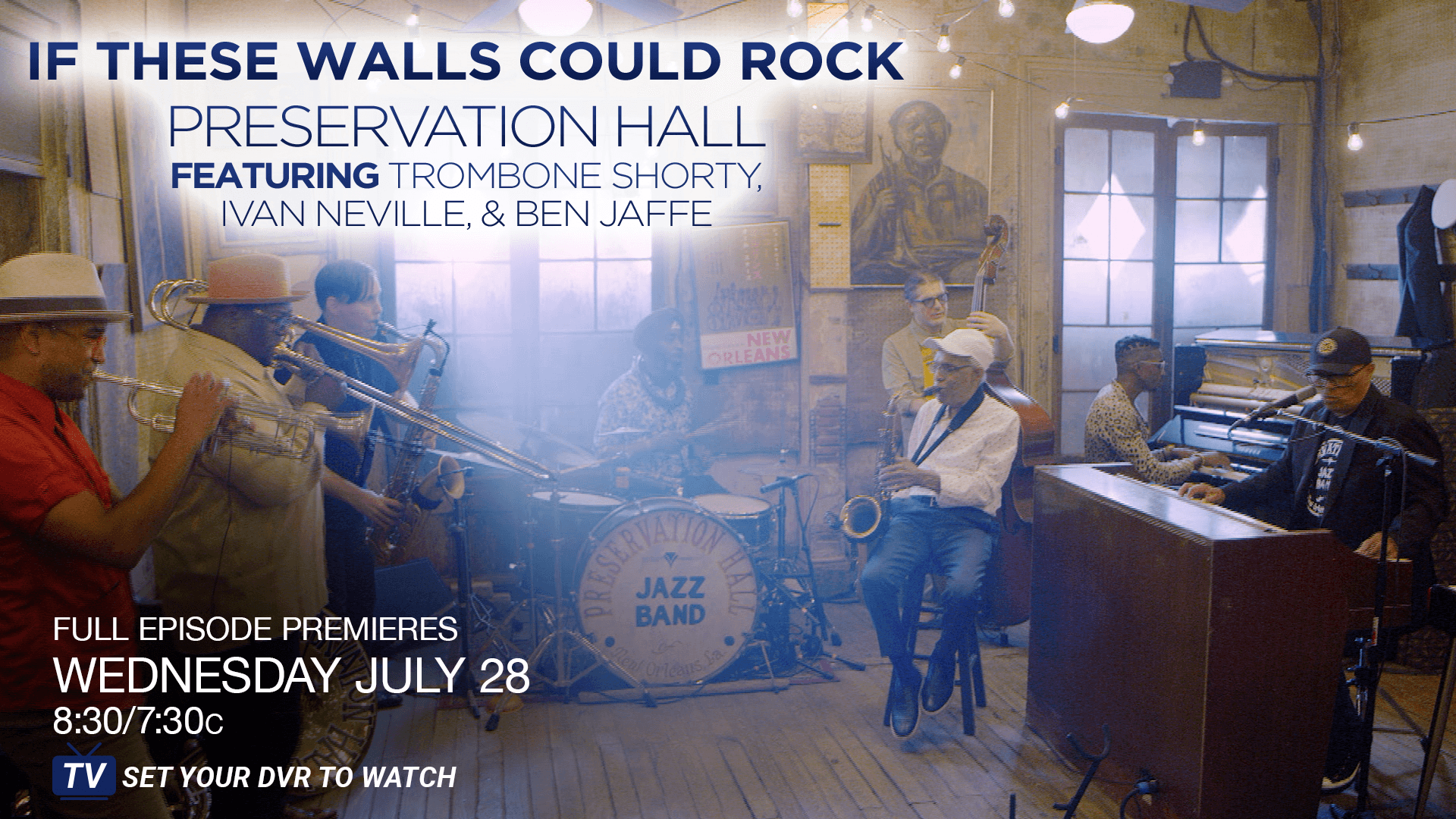 SNEAK PEEK: Preservation Hall | If These Walls Could Rock