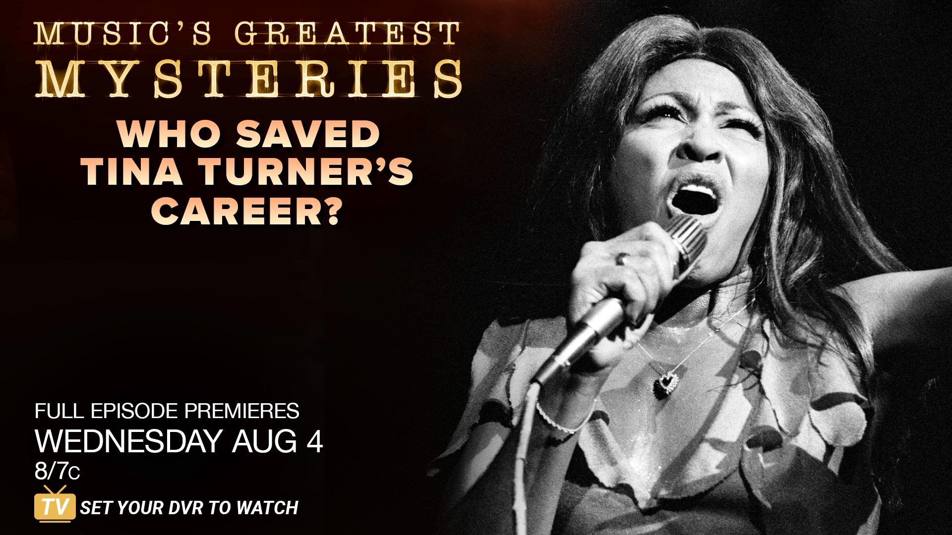 SNEAK PEEK: Who Saved Tina Turner's Career? | Music's Greatest Mysteries
