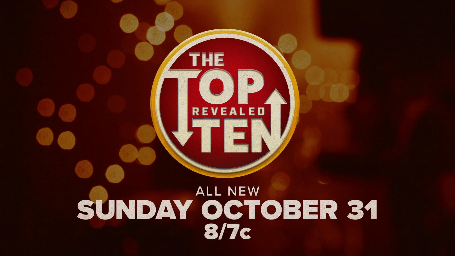 The Top Ten Revealed | New Episodes Start Sunday, October 31